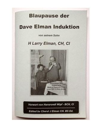 Hypnoseprodukte Buch H Larry Elman Blaupause der Dave Elman Induktion